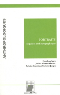 Josiane Massard-Vincent et Sylvaine Camelin - Portraits - Esquisses anthropographiques.