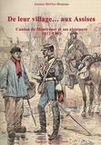 Josiane Mellier-Bruneau - De leur village... aux Assises - Canton de Montrésor et ses alentours.