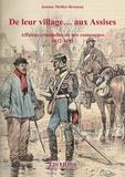 Josiane Mellier-Bruneau - De leur village... aux Assises - Affaires criminelles de nos campagnes (1812-1892).