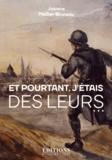 Josiane Mellier-Bruneau - Et pourtant, j'étais des leurs....