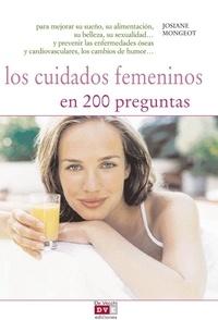 Josiane Mongeot - Los cuidados femeninos en 200 preguntas.