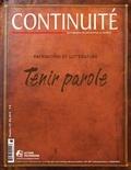 Josiane Ouellet et Denis Robitaille - Continuité. No. 137, Été 2013 - Tenir parole.