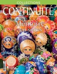 Josiane Ouellet et Colette Naud - Continuité. No. 139, Hiver 2014 - Mémoire en séries.