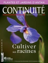 Josiane Ouellet et Stéphane Doyon - Continuité. No. 141, Été 2014 - Cultiver ses racines.