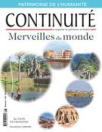 Josiane Ouellet et Claude Payer - Continuité. No. 148, Printemps 2016 - Merveilles du monde.