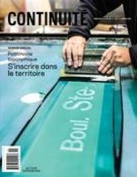 Josiane Ouellet et François Varin - Continuité. No. 151, Hiver 2017 - Patrimoine toponymique. S'inscrire dans le territoire.