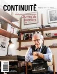 Josiane Ouellet et Patrick Quirion - Continuité  : Continuité. No. 152, Printemps 2017 - Églises modernes. Oeuvres de pionniers.