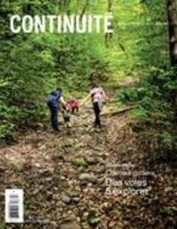 Josiane Ouellet et Mélanie St-Hilaire - Continuité  : Continuité. No. 153, Été 2017 - Chemins anciens. Des voies à explorer.