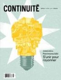 Josiane Ouellet et Christian Harvey - Continuité  : Continuité. No. 155, Hiver 2018 - Patrimoine bâti. S'unir pour rayonner.