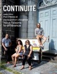 Josiane Ouellet et François Varin - Continuité  : Continuité. No. 158, Automne 2018 - Patrimoine et participation citoyenne. Nous faisons la différence.