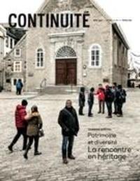 Josiane Ouellet et Claude Ferland - Continuité  : Continuité. No. 159, Hiver 2019 - Patrimoine et diversité. La rencontre en héritage.