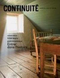 Josiane Ouellet et Isabelle Paradis - Continuité  : Continuité. No. 160, Printemps 2019 - Intérieurs patrimoniaux. Entrer dans l'histoire.