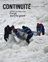 Josiane Ouellet et Georges J. Aillaud - Continuité  : Continuité. No. 167, Hiver 2021 - L'héritage de l'hiver. Forgé dans la glace.