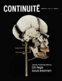 Josiane Ouellet et Danielle Blanchet - Continuité  : Continuité. No. 168, Printemps 2021 - Patrimoine médical. Un legs sous examen.