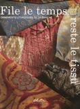 Josiane Pagnon - File le temps, reste le tissu - Ornements liturgiques de la Manche.