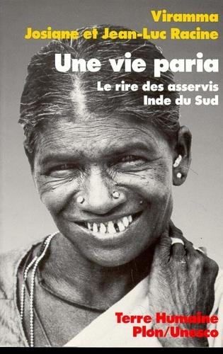 UNE VIE PARIA. Le rire des asservis, Pays Tamoul, Inde du sud