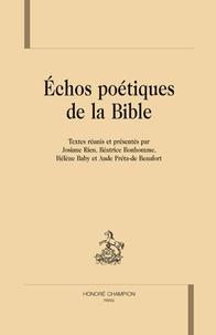 Josiane Rieu et Béatrice Bonhomme - Echos poétiques de la Bible.