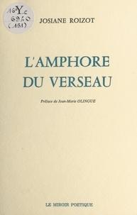 Josiane Roizot - L'Amphore du verseau.