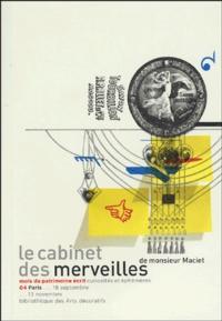 Josiane Sartre et Guillemette Delaporte - Le cabinet des merveilles de monsieur Maciet.