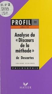 Josiane Schifres et Georges Décote - Discours de la méthode, 1637, Descartes.