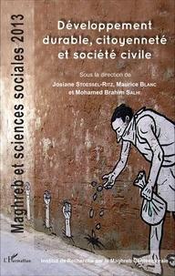 Josiane Stoessel-Ritz et Maurice Blanc - Maghreb et sciences sociales 2013 : Développement durable, citoyenneté et société civile.
