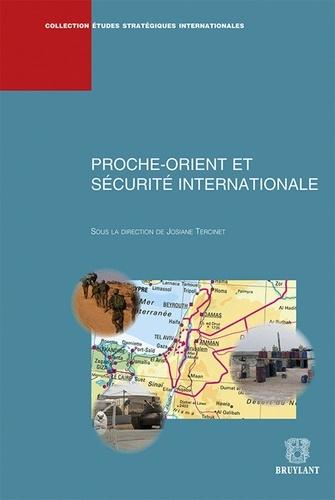 Josiane Tercinet - Proche-Orient et sécurité internationale.