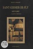 Josiane Toussaint - Saint-Germer-de-Fly - Histoire... et petites histoires.