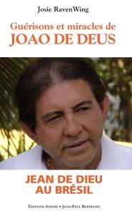 Josie Raven Wing - Guérisons et miracles - Oeuvre de Jao de Deus au Brésil.