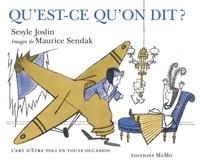 Joslin Sesyle et Maurice Sendak - Qu'est-ce qu'on dit ?.