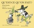 Joslin Sesyle et Maurice Sendak - Qu'est-ce qu'on fait ?.