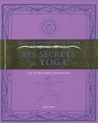 Joss Guin - Les secrets du yoga - Les 10 postures essentielles.