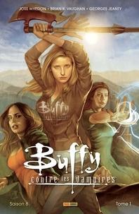 Joss Whedon et Brian-K Vaughan - Buffy contre les vampires Saison 8, Tome 1 : .
