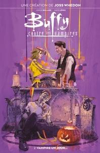 Joss Whedon et Jordie Bellaire - Buffy contre les vampires T02 - Vampire un jour....