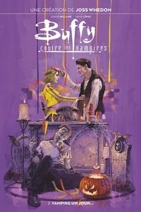 Joss Whedon et Jordie Bellaire - Buffy contre les vampires Tome 2 : Vampire un jour....
