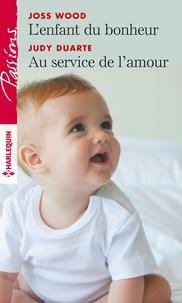 Téléchargement de livres audio sur iTunes 10 L'enfant du bonheur ; Au service de l'amour par Joss Wood, Judy Duarte (French Edition)