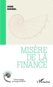 Josse Roussel - Misère de la finance.