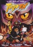 Josselin Azorin-Lara et Christopher Lannes - Turbo Ten Tome 2 : Le tournoi des masques.