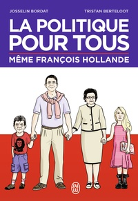 Ebook for oracle 11g téléchargement gratuit La politique pour tous 9782290079287 RTF CHM FB2 par Josselin Bordat, Tristan Berteloot