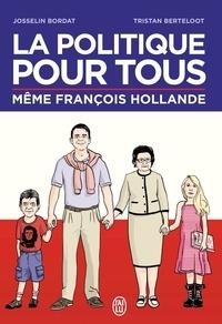 Josselin Bordat et Tristan Berteloot - La politique pour tous.