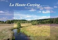 Goodtastepolice.fr La Haute-Corrèze, une belle inconnue - De paysages en patrimoine Image
