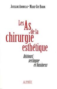 Les As de la chirurgie esthétique - Bistouri, seringue et business.pdf