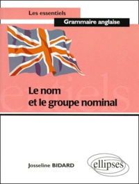 Josseline Bidard - Le nom et le groupe nominal.