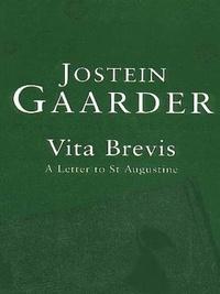 Jostein Gaarder - Vita Brevis.