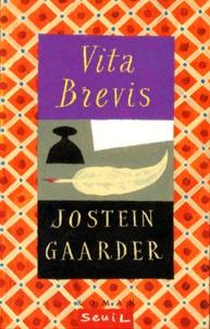 Jostein Gaarder - Vita brevis - Lettre de Floria AEmilia à Aurèle Augustin, roman.