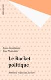 Josua Giustiniani - Le Racket politique - Amnistie et fausses factures.