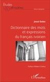 Josué Guébo - Dictionnaire des mots et expressions du français ivoirien.