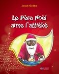 Josué Guébo et Ernest Teki Mossoun - Le Père Noël aime l'attiéké.