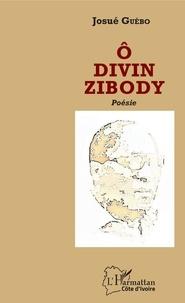 Livres gratuits à télécharger en ligne O divin Zibody 9782343186351