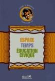 Josy Baudonnet et Daniel Kerjean - Espace Temps Education civique CP-CE1 - Vivre à Mayotte.