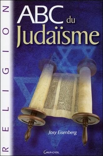 Josy Eisenberg - ABC du Judaïsme.